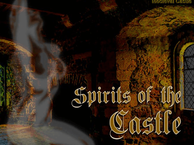 Spirits of the Castle